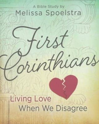 Beautiful pale green and yellow book cover with a broken heart displayed and in brown letters stating First Corinthians, Living Love When We Disagree.