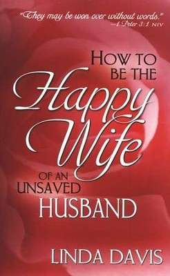 Red paperback book cover stating How To Be The Happy Wife of an unsaved Husband.