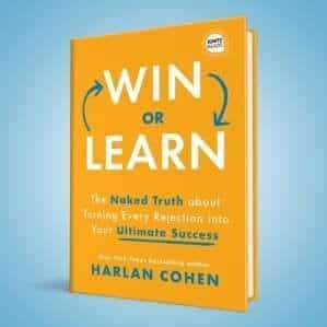 Orange book cover with white and blue letters stating Win or Learn, The Naked Truth about turning every rejection into your Ultimate Success, with light blue background.